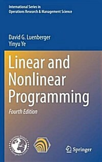 Linear and Nonlinear Programming (Hardcover)