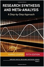 Research Synthesis and Meta-Analysis: A Step-By-Step Approach (Paperback)
