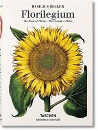 Basilius Besler's Florilegium. the Book of Plants (Hardcover)