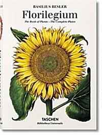Basilius Beslers Florilegium. the Book of Plants (Hardcover)