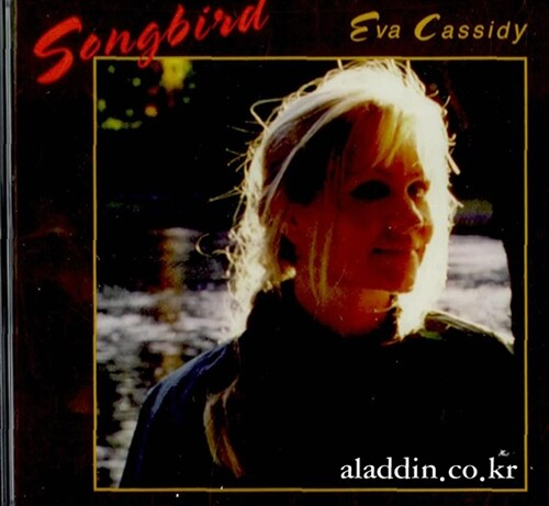 [수입] Eva Cassidy - Songbird