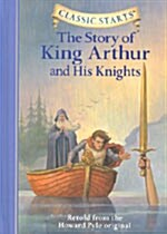 The Story of King Arthur & His Knights (Hardcover)