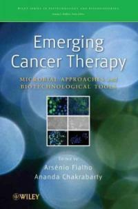 Emerging cancer therapy : microbial approaches and biotechnological tools