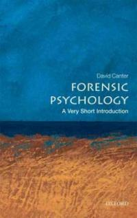 Forensic Psychology: A Very Short Introduction (Paperback)