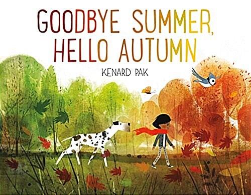 Goodbye Summer, Hello Autumn (Hardcover)