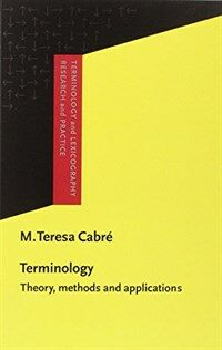 Terminology : theory, methods, and applications