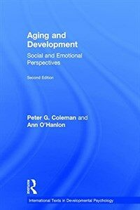 Aging and development : social and emotional perspectives 2nd ed