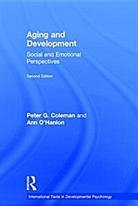 Aging and Development : Social and Emotional Perspectives (Hardcover)