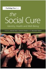 The Social Cure : Identity, Health and Well-Being (Paperback)
