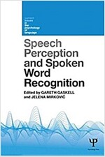 Speech Perception and Spoken Word Recognition (Paperback)