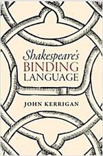 Shakespeare's Binding Language (Hardcover)