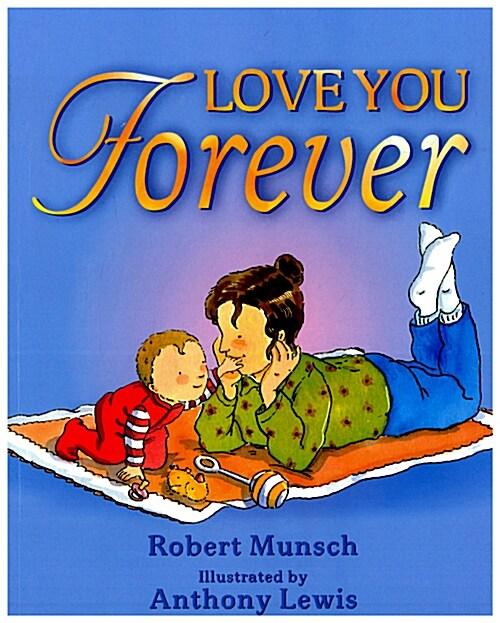 [중고] Love You Forever (Paperback, 영국판)