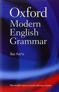 Oxford Modern English Grammar (Hardcover)