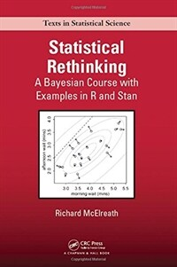 Statistical Rethinking: A Bayesian Course with Examples in R and Stan (Hardcover)