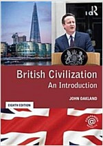 British Civilization : An Introduction (Paperback, 8 New edition)