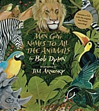 Man Gave Names to All the Animals [With CD (Audio)] (Hardcover)