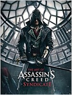 The Art of Assassin's Creed Syndicate (Hardcover)