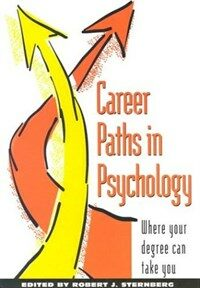 Career paths in psychology : where your degree can take you 1st ed