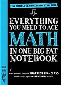 [중고] Everything You Need to Ace Math in One Big Fat Notebook: The Complete Middle School Study Guide (Paperback)