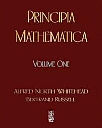 Principia Mathematica - Volume One (Paperback)