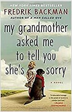 My Grandmother Asked Me to Tell You She's Sorry (Paperback)