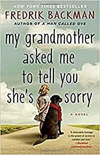 My Grandmother Asked Me to Tell You Shes Sorry (Paperback)