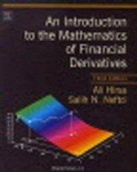 An Introduction to the Mathematics of Financial Derivatives (3rd)