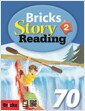 Bricks Story Reading 70 (2) (StudentBook + Workbook + E.CODE)