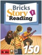 Bricks Story Reading 150 (1) (StudentBook + Workbook + QR + Multi CD)