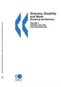 Sickness, disability, and work : breaking the barriers