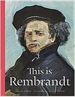 This Is Rembrandt (Hardcover)