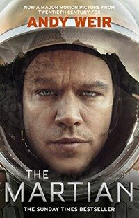 The Martian : Stranded on Mars, one astronaut fights to survive (Paperback)