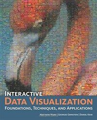 Interactive data visualization : foundations, techniques, and applications
