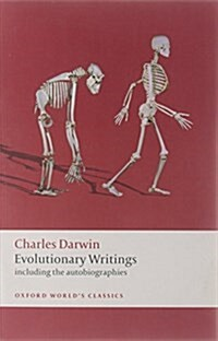 Evolutionary Writings : Including the Autobiographies (Paperback)