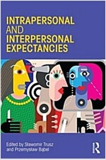 Interpersonal and Intrapersonal Expectancies (Paperback)