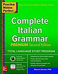 Practice Makes Perfect: Complete Italian Grammar, Premium Second Edition (Paperback, 2)