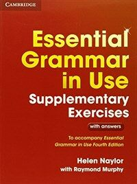 Essential Grammar in Use Supplementary Exercises : To Accompany Essential Grammar in Use Fourth Edition (Paperback, 3 Revised edition)