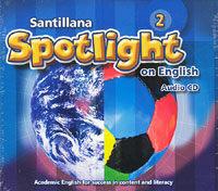 Santillana Spotlight on English 2 (Audio CD 1장)