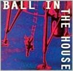 [중고] Ball in the House