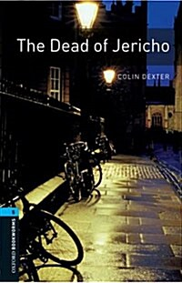 Oxford Bookworms Library: Level 5:: The Dead of Jericho (Paperback)