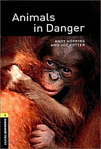 Oxford Bookworms Library Factfiles: Level 1:: Animals in Danger audio CD pack (Package)