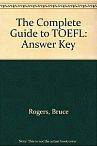 Complete Guide to Toefl (Paperback, Answer, Key)