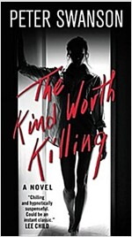The Kind Worth Killing (Mass Market Paperback)