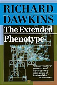 The Extended Phenotype: The Long Reach of the Gene (Paperback, New edition)