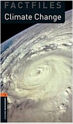 Oxford Bookworms Library Factfiles: Level 2:: Climate Change (Paperback)