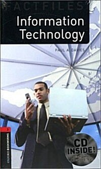 Oxford Bookworms Library Factfiles: Level 3:: Information Technology Audio CD Pack (Package)