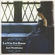 Aoi Teshima - La Vie En Rose~I love Cinema~