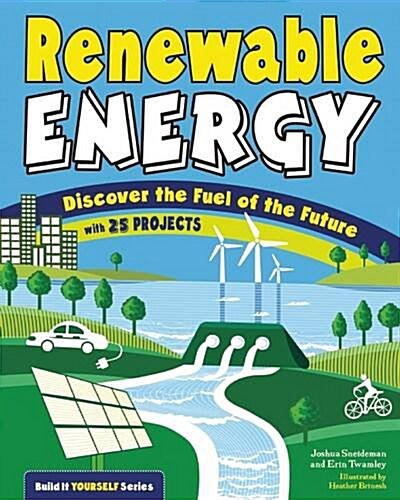 [중고] Renewable Energy: Discover the Fuel of the Future with 20 Projects (Paperback)
