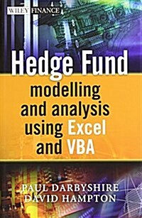 Hedge Fund Modelling and Analysis Using Excel and VBA (Hardcover)