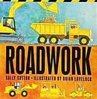 Roadwork (Board Books, Us Board Book)